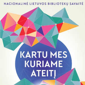 2018 m. Nacionalinės Lietuvos bibliotekų savaitės apibendrinimas
