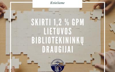 Skirkite 1,2% gyventojų pajamų mokesčio Lietuvos bibliotekininkų draugijai
